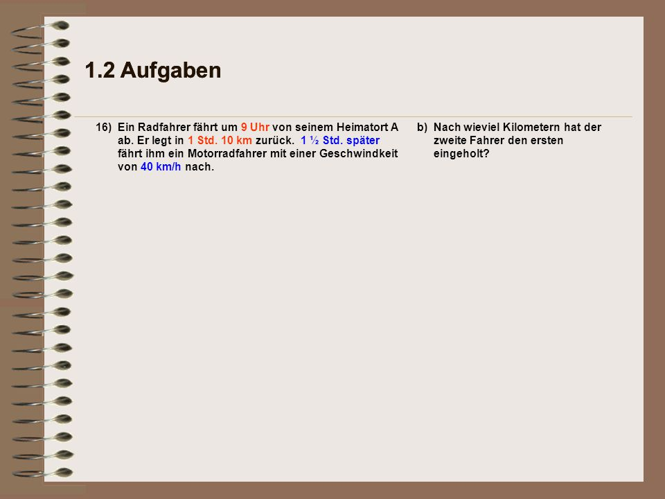1.2 Aufgaben 1.2 Aufgaben. 16)