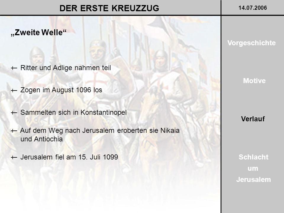 """DER ERSTE KREUZZUG """"Zweite Welle Vorgeschichte"""