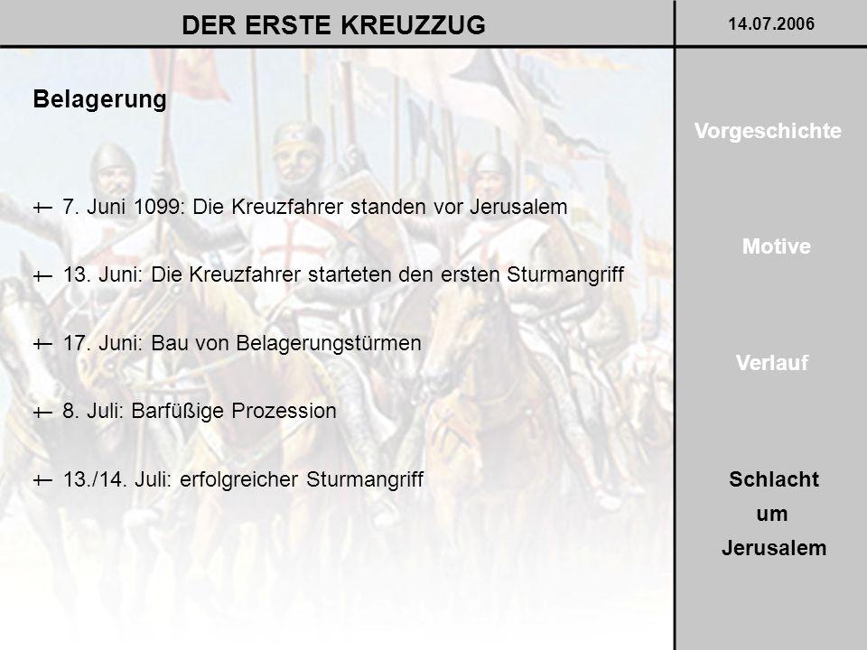 DER ERSTE KREUZZUG Belagerung Vorgeschichte