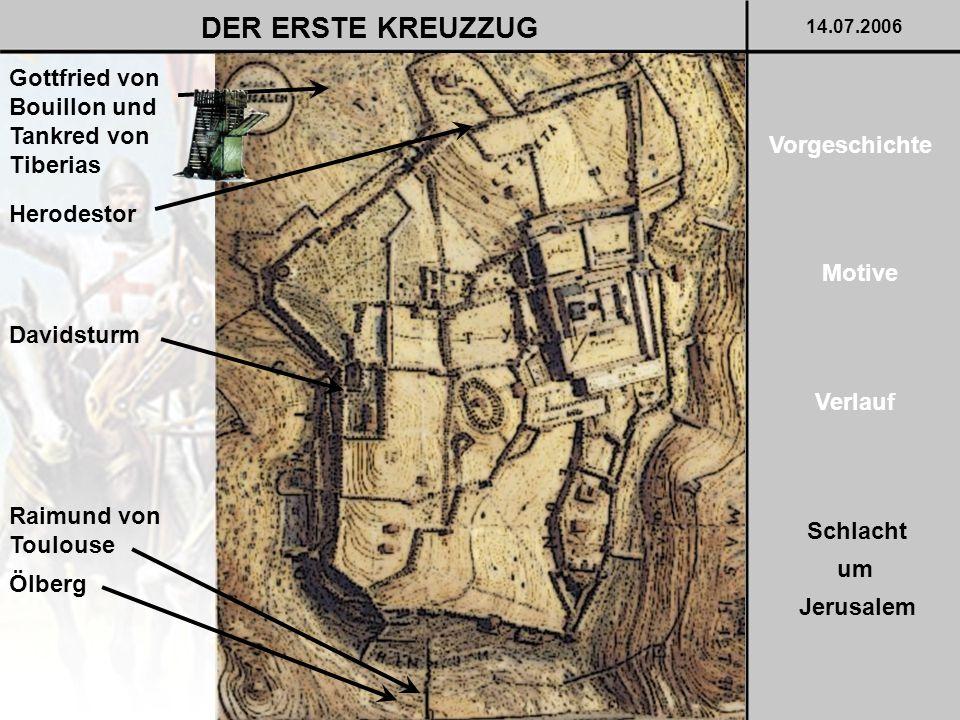 DER ERSTE KREUZZUG Gottfried von Bouillon und Tankred von Tiberias