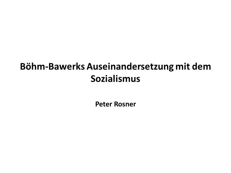 Böhm-Bawerks Auseinandersetzung mit dem Sozialismus