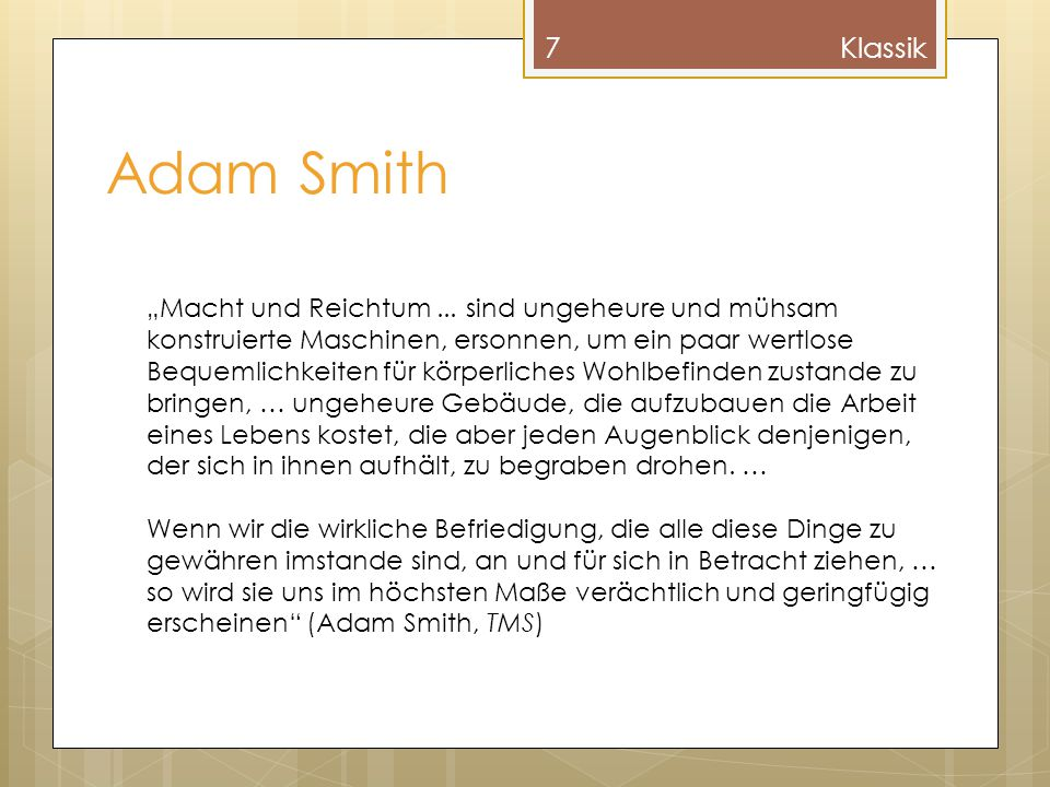 Klassik Adam Smith.