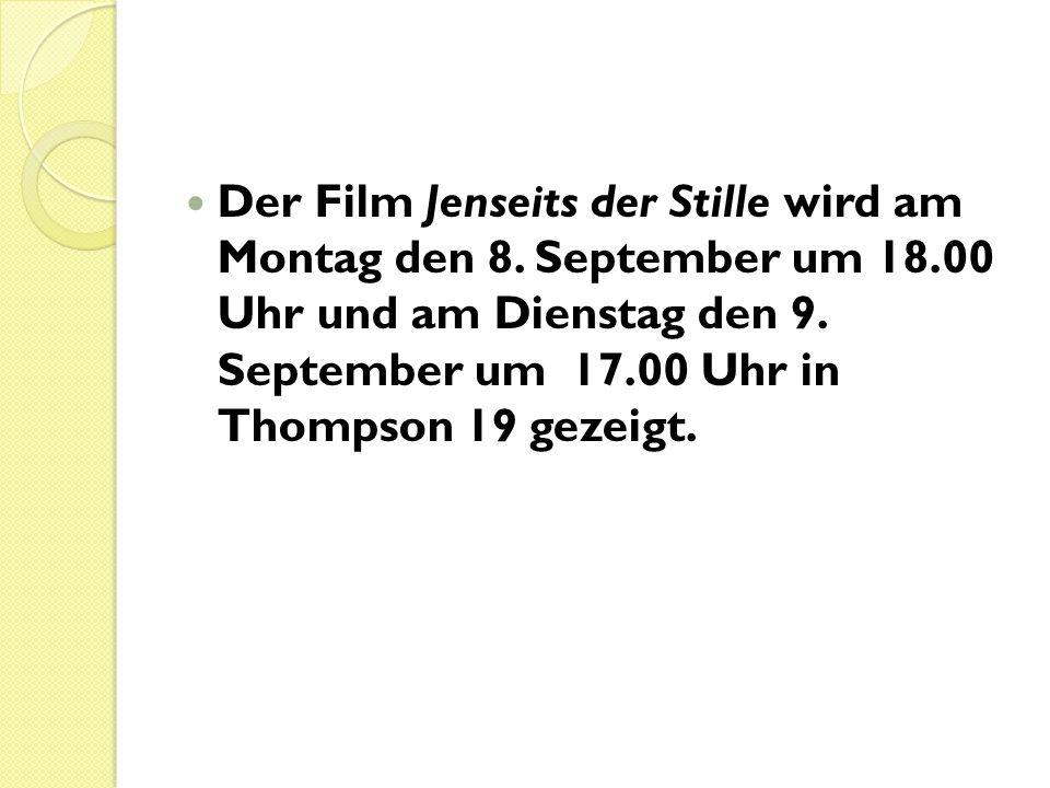 Der Film Jenseits der Stille wird am Montag den 8. September um 18