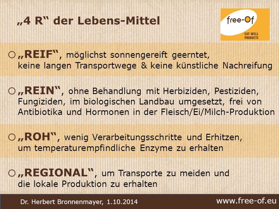 """""""4 R der Lebens-Mittel """"REIF , möglichst sonnengereift geerntet, keine langen Transportwege & keine künstliche Nachreifung."""