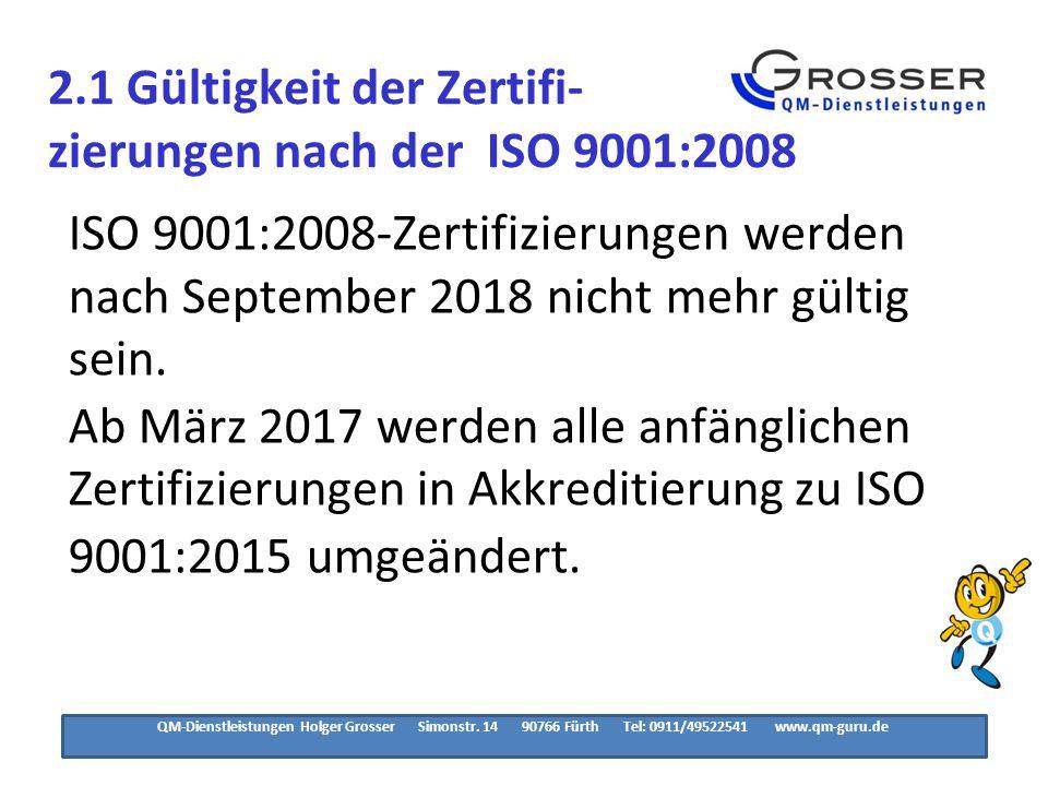 3.1.1 Organisationen, die die ISO 9001:2008 anwenden