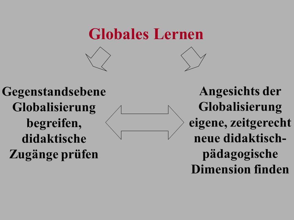Globalisierung begreifen, didaktische Zugänge prüfen