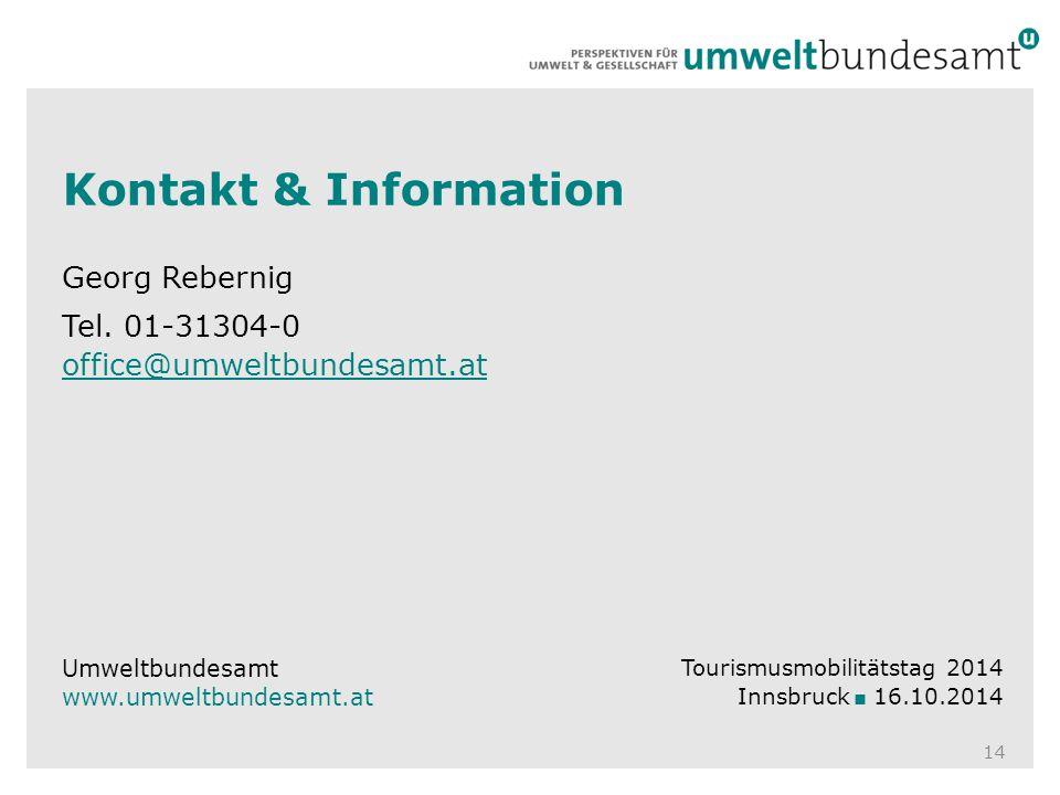 Georg Rebernig Tel. 01-31304-0 office@umweltbundesamt.at