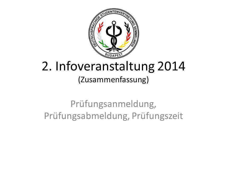 2. Infoveranstaltung 2014 (Zusammenfassung)