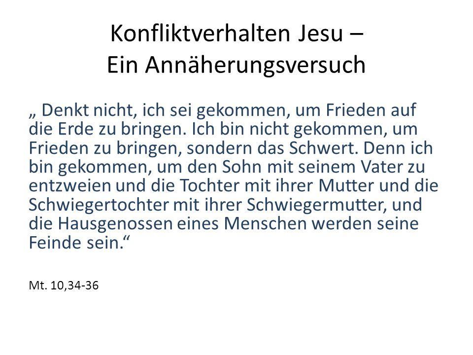 Konfliktverhalten Jesu – Ein Annäherungsversuch