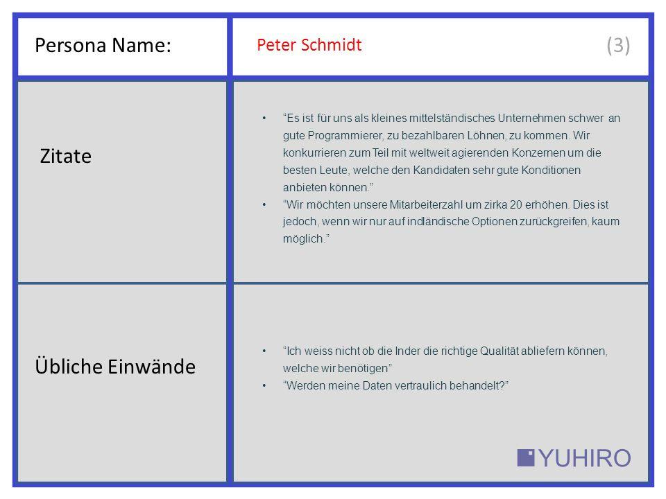 Persona Name: (3) Zitate Übliche Einwände Peter Schmidt