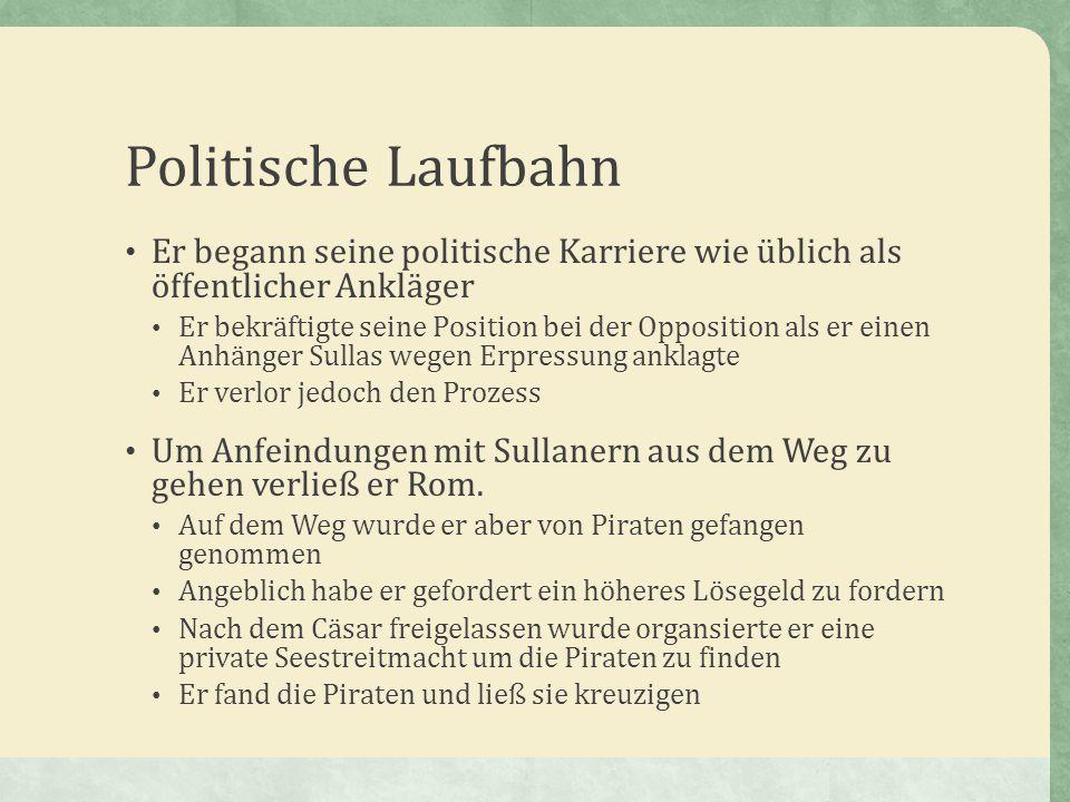 Politische Laufbahn Er begann seine politische Karriere wie üblich als öffentlicher Ankläger.