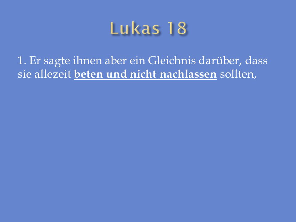Lukas 18 1.
