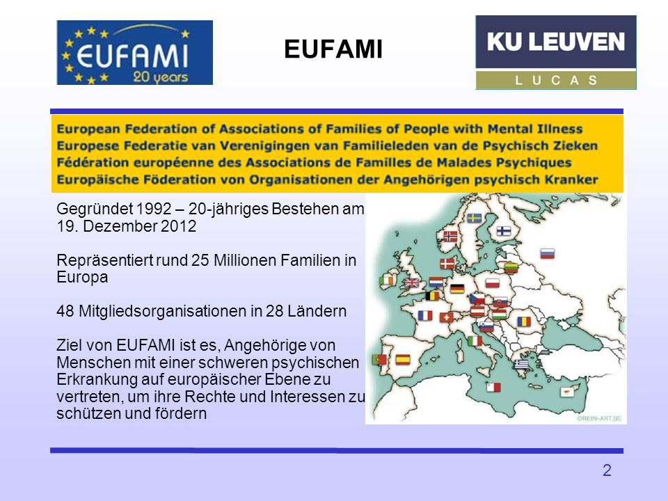 EUFAMI Gegründet 1992 – 20-jähriges Bestehen am 19. Dezember 2012