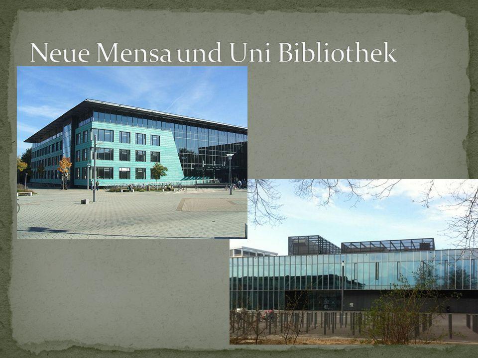 Neue Mensa und Uni Bibliothek