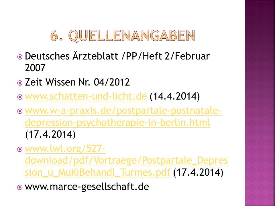 6. Quellenangaben Deutsches Ärzteblatt /PP/Heft 2/Februar 2007