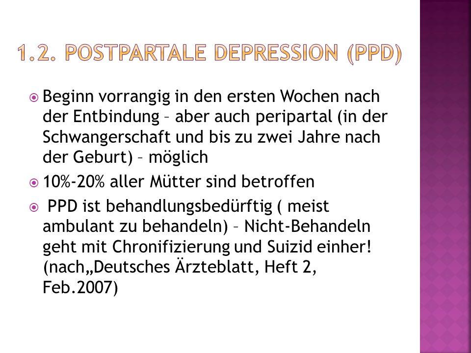 1.2. postpartale Depression (PPD)