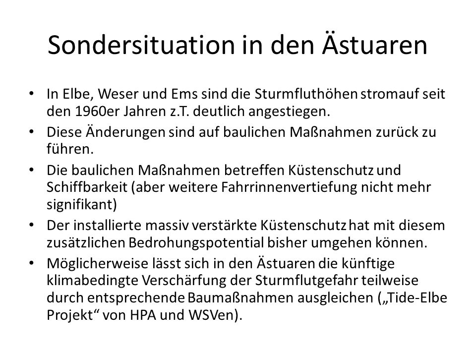 Sondersituation in den Ästuaren