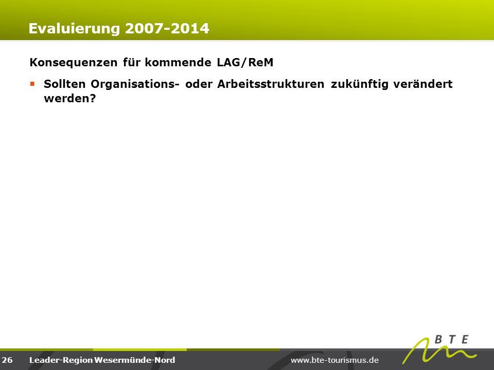Evaluierung 2007-2014 Konsequenzen für kommende LAG/ReM