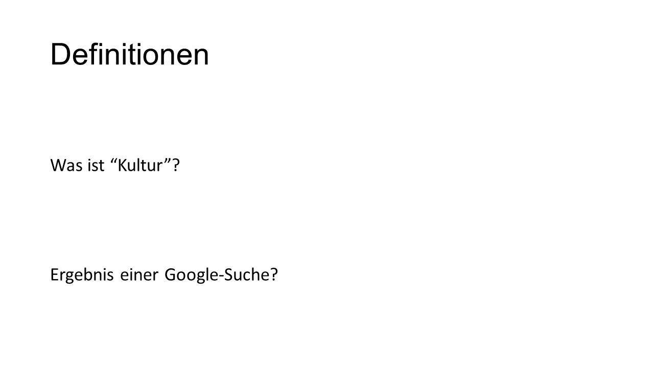 Definitionen Was ist Kultur Ergebnis einer Google-Suche