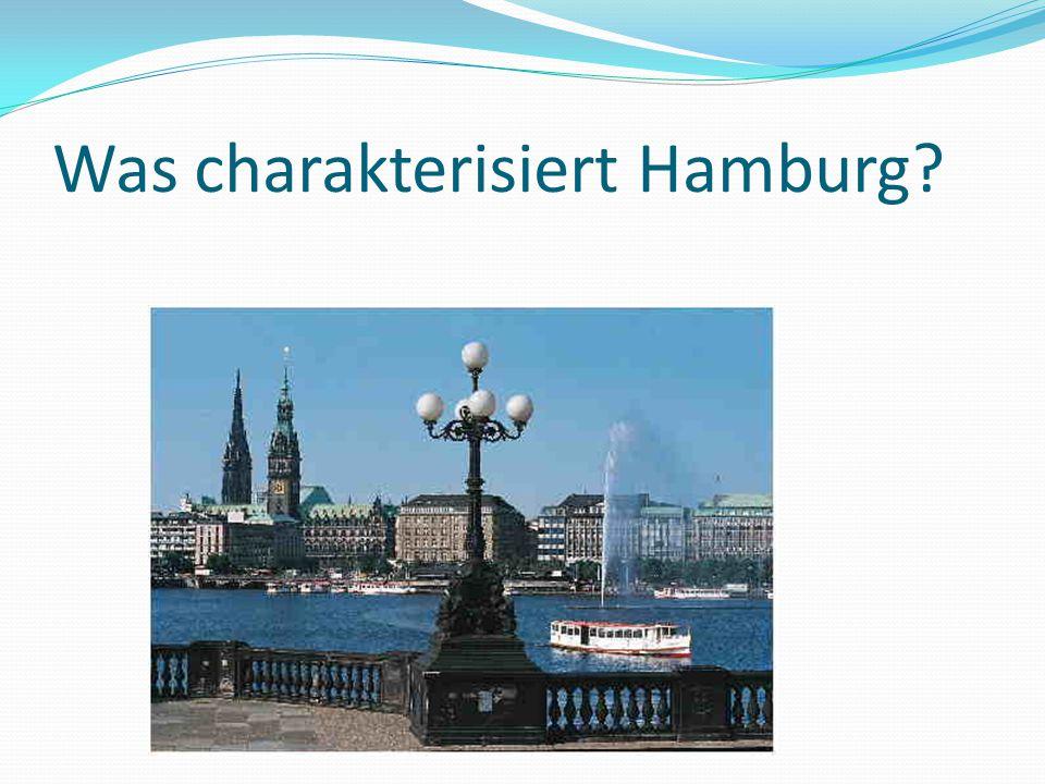Was charakterisiert Hamburg
