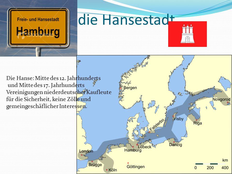 die die Hansestadt Die Hanse: Mitte des 12. Jahrhunderts