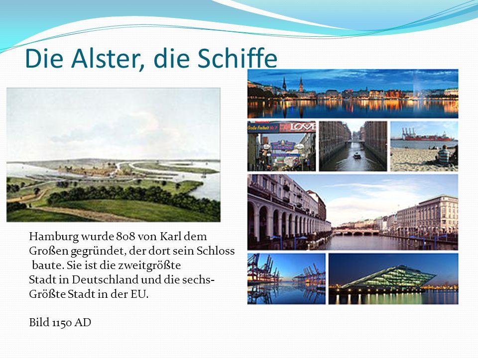 Die Alster, die Schiffe Hamburg wurde 808 von Karl dem