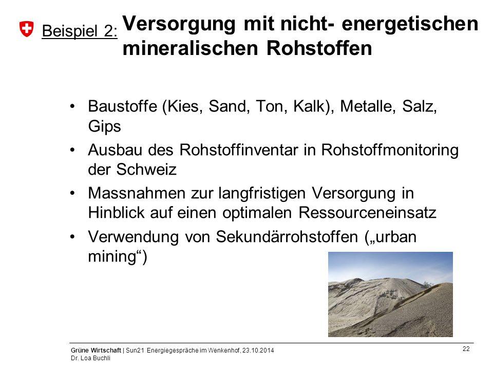 Versorgung mit nicht- energetischen mineralischen Rohstoffen