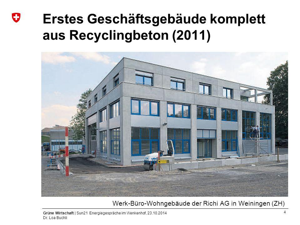Erstes Geschäftsgebäude komplett aus Recyclingbeton (2011)