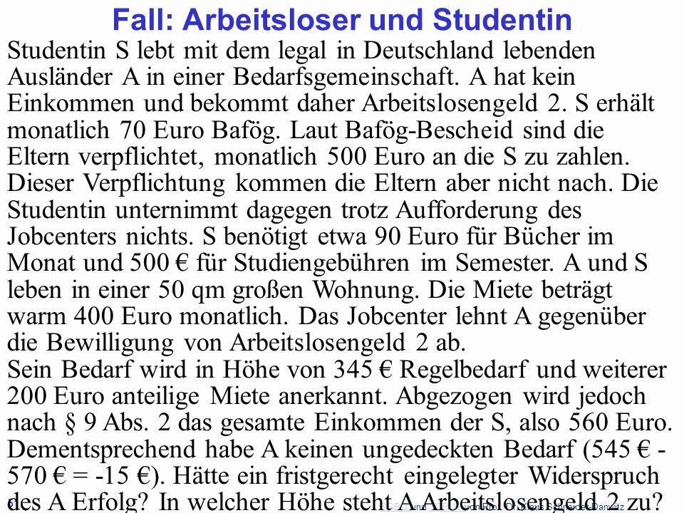 Fall: Arbeitsloser und Studentin
