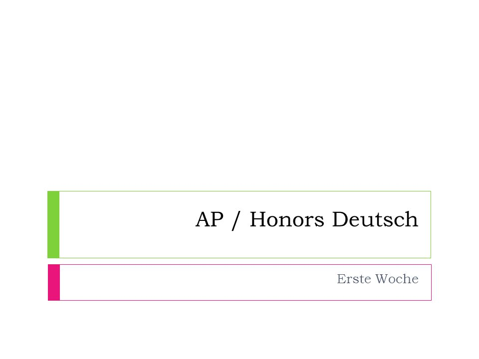 AP / Honors Deutsch Erste Woche