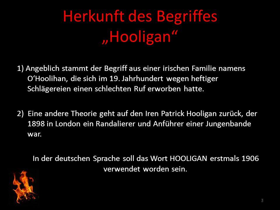 "Herkunft des Begriffes ""Hooligan"