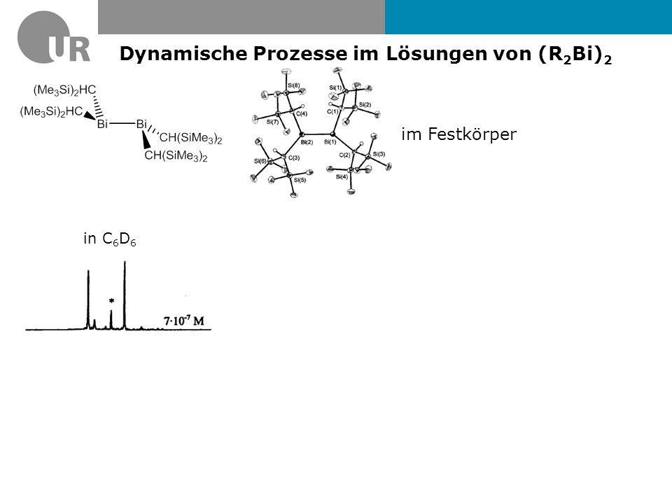 Dynamische Prozesse im Lösungen von (R2Bi)2