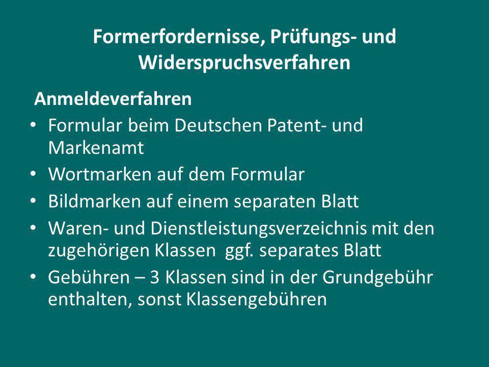 Formerfordernisse, Prüfungs- und Widerspruchsverfahren