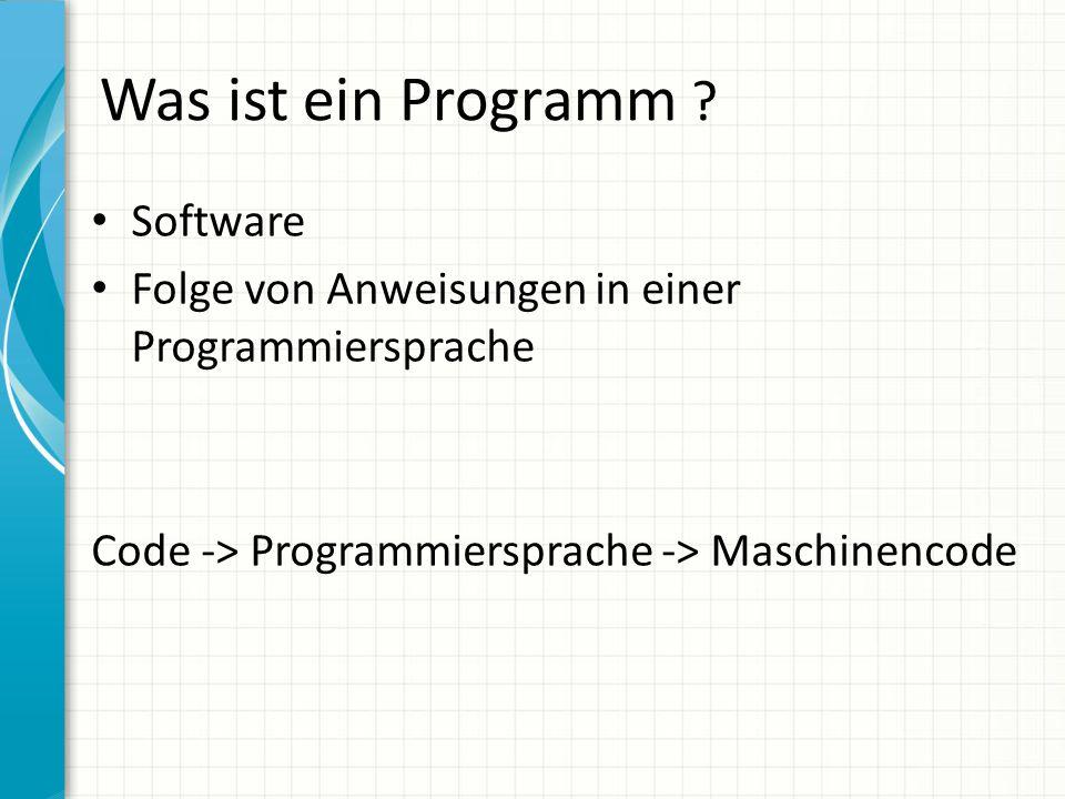 Was ist ein Programm Software
