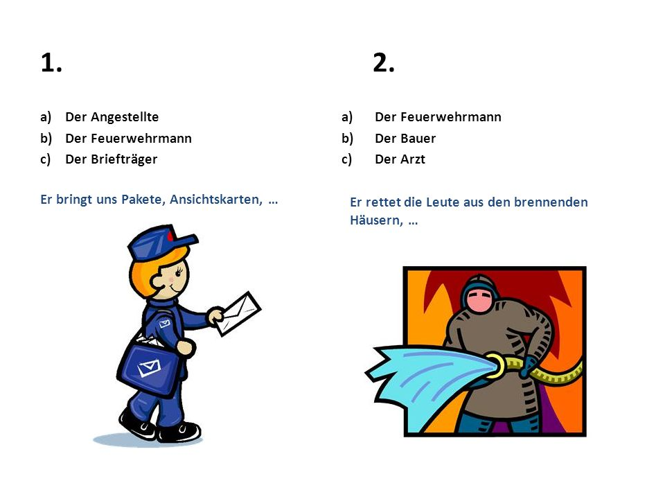 1. 2. Der Angestellte Der Feuerwehrmann Der Briefträger