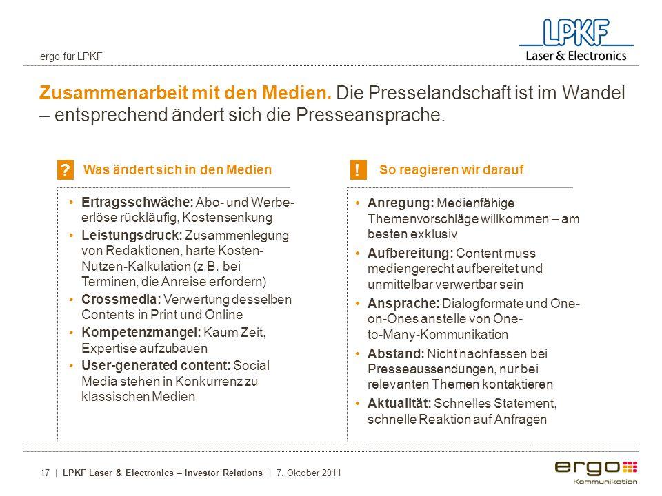 ergo für LPKF Zusammenarbeit mit den Medien. Die Presselandschaft ist im Wandel – entsprechend ändert sich die Presseansprache.