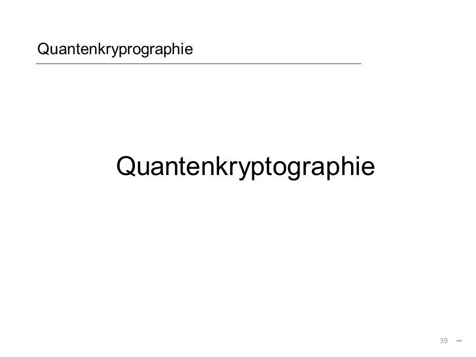 Quantenkryprographie
