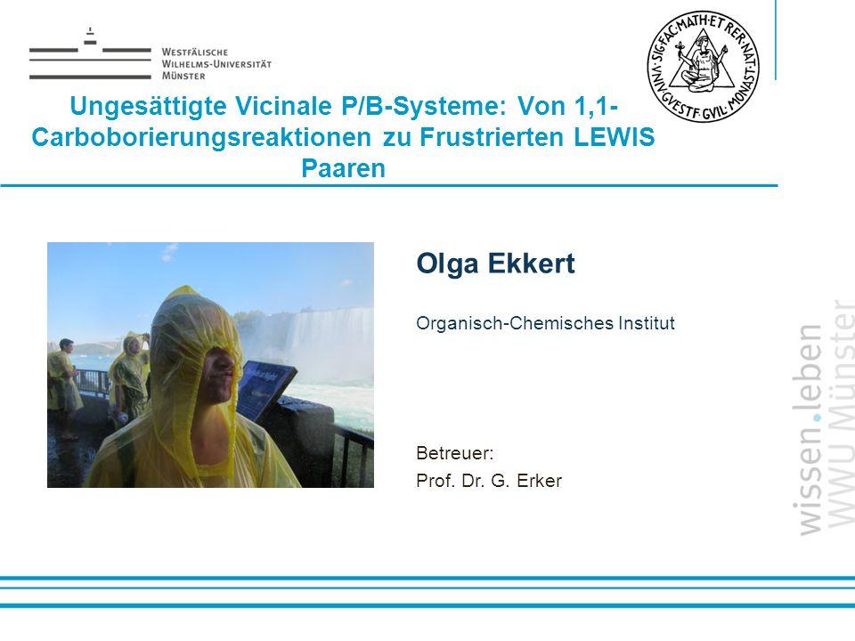 Ungesättigte Vicinale P/B-Systeme: Von 1,1-Carboborierungsreaktionen zu Frustrierten LEWIS Paaren