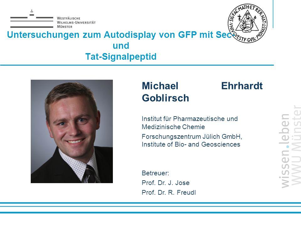 Untersuchungen zum Autodisplay von GFP mit Sec- und Tat-Signalpeptid
