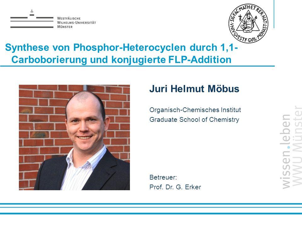 Synthese von Phosphor-Heterocyclen durch 1,1-Carboborierung und konjugierte FLP-Addition