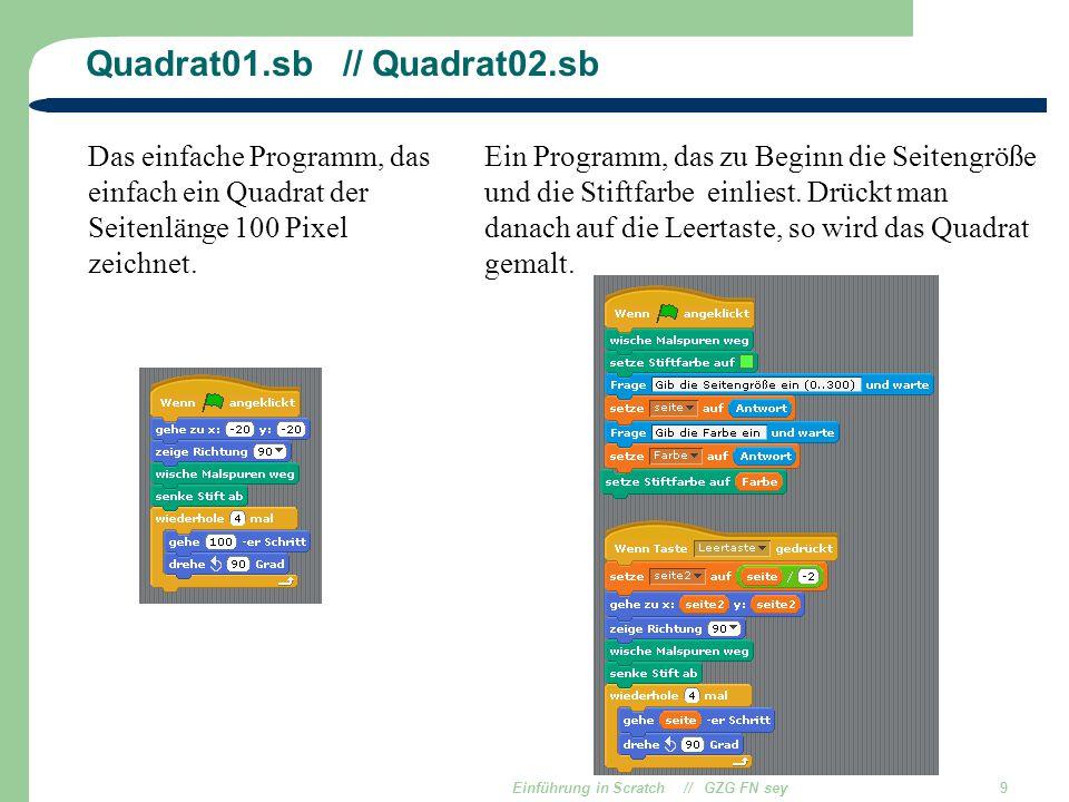 Quadrat01.sb // Quadrat02.sb