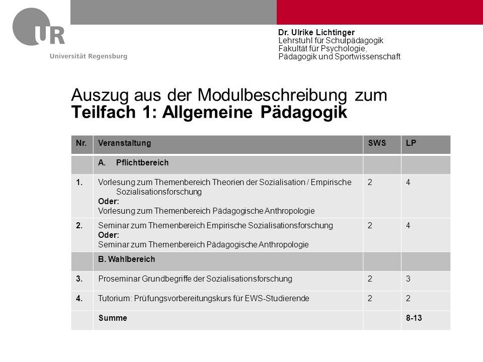 Auszug aus der Modulbeschreibung zum Teilfach 1: Allgemeine Pädagogik