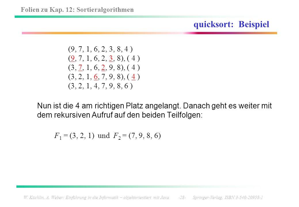 quicksort: Beispiel (9, 7, 1, 6, 2, 3, 8, 4 )