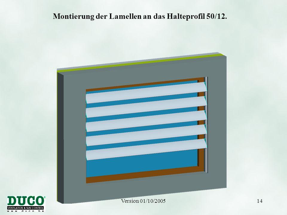 Montierung der Lamellen an das Halteprofil 50/12.