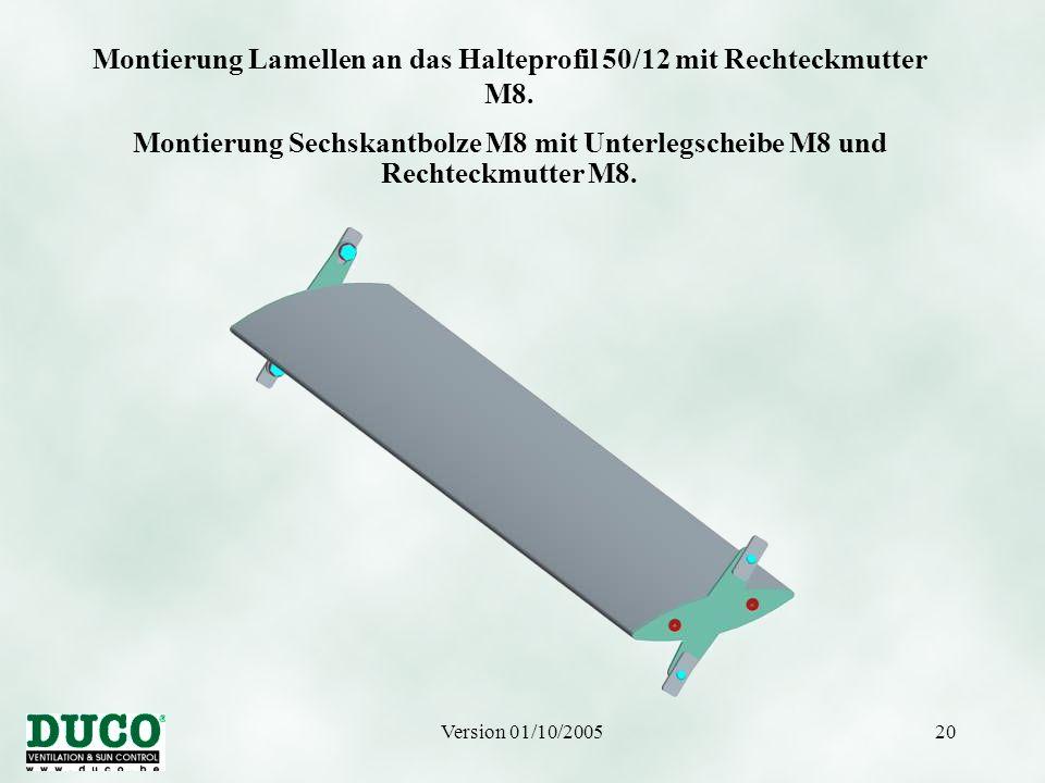 Montierung Lamellen an das Halteprofil 50/12 mit Rechteckmutter M8.