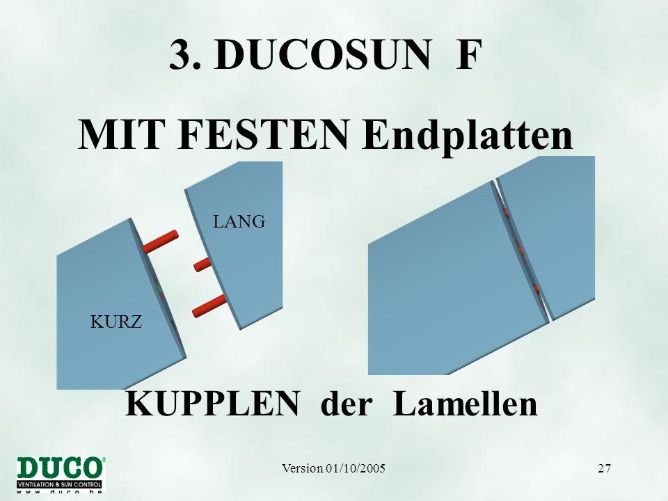 3. DUCOSUN F MIT FESTEN Endplatten