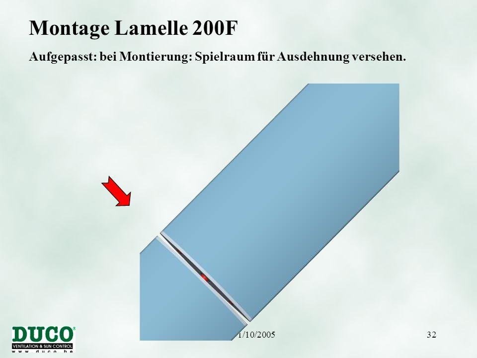 Montage Lamelle 200F Aufgepasst: bei Montierung: Spielraum für Ausdehnung versehen.