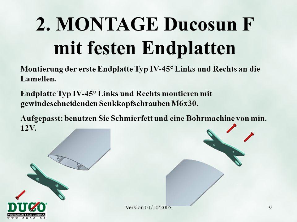 2. MONTAGE Ducosun F mit festen Endplatten