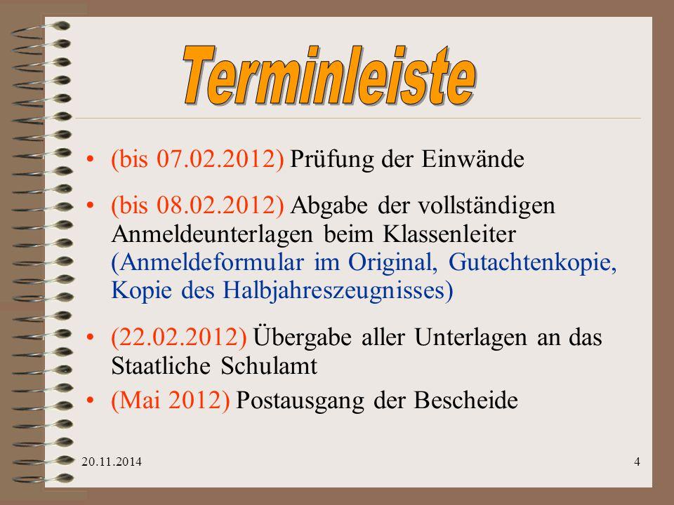 Terminleiste (bis 07.02.2012) Prüfung der Einwände