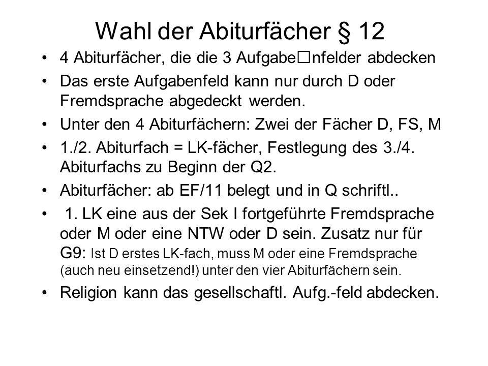 Wahl der Abiturfächer § 12